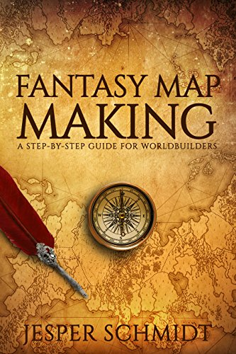 Fantasy Map Making: A step-by-step guide for worldbuilders (Writer on cartographic relief depiction, making a staff, making a hat, making a business, digital mapping, making a home, making a graph, making a chair, map symbolization, spatial analysis, animated mapping, making a statement, map projection, making a magazine, making a report, making a globe, making a plan, making a film, early world maps, making a magnet, geographic information system, geographic coordinate system, making a cartoon, making a calendar, making a schedule, making a poster, making a car, making a newspaper,