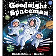 Goodnight Spaceman: The Perfect Bedtime Book! (Goodnight Series)
