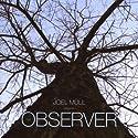Mull, Joel - Observer [Au....<br>