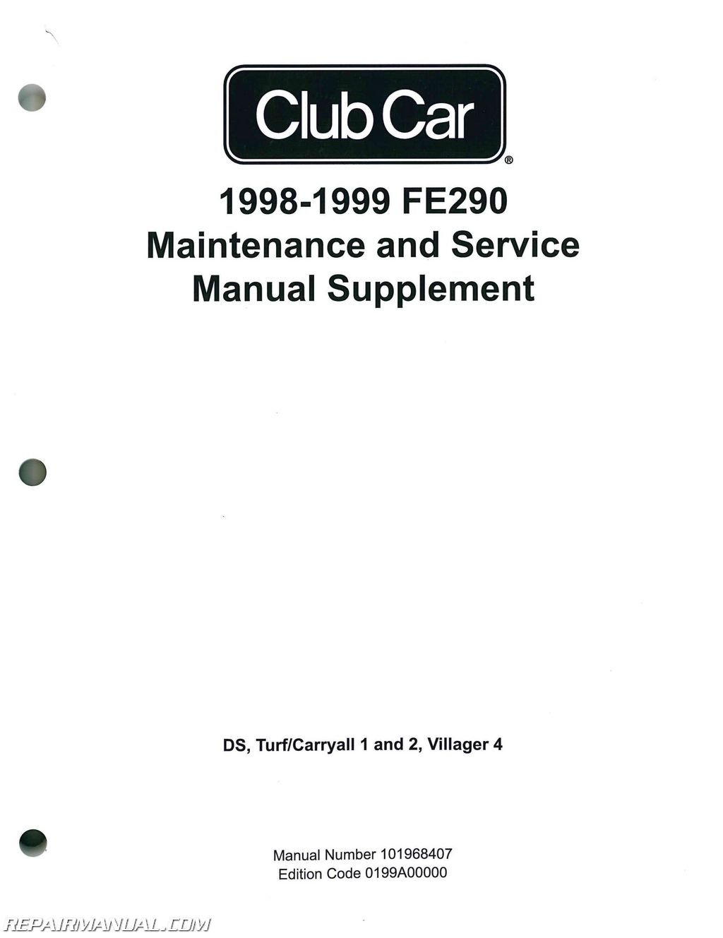 101968407 1998-1999 Club Car FE290 Maintenance And Service Manual  Supplement: Manufacturer: Amazon.com: Books