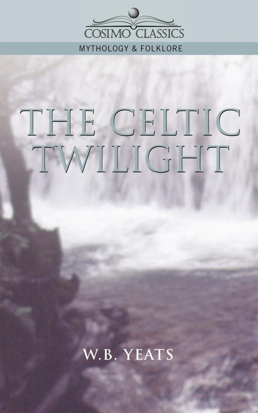 Read Online The Celtic Twilight pdf