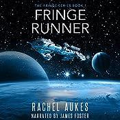 Fringe Runner: Fringe Series, Book 1 | Rachel Aukes