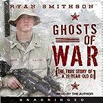 Ghosts of War | Ryan Smithson