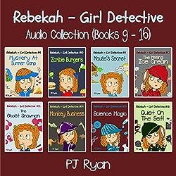 Rebekah - Girl Detective Books 9-16: Fun Short Story Mysteries