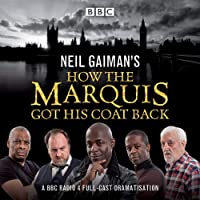 Neil Gaiman's How the Marquis Got His Coat