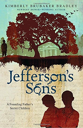 Jefferson's Sons: A Founding Father's Secret Children