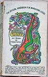 A Child's Garden of Grass: The Official Handbook for Marijuana Users
