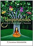 Yogananda. Piccole, grandi storie del Maestro