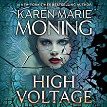 High Voltage: Fever, Book 10 Audiobook by Karen Marie Moning Narrated by Amanda Leigh Cobb, Jim Frangione