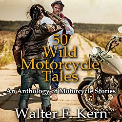 50 Wild Motorcycle Tales