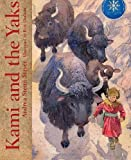 Kami and the Yaks, Andrea Stenn Stryer, 0977896102