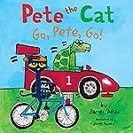 Pete the Cat: Go, Pete, Go! | James Dean