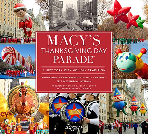 Macy's Thanksgiving Day Parade: A New York City Holiday - Manhattan Macy New York