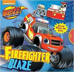 32e7299e61 Nickelodeon Blaze and the Monster Machines  Firefighter Blaze - Livros na  Amazon Brasil- 9780794438050