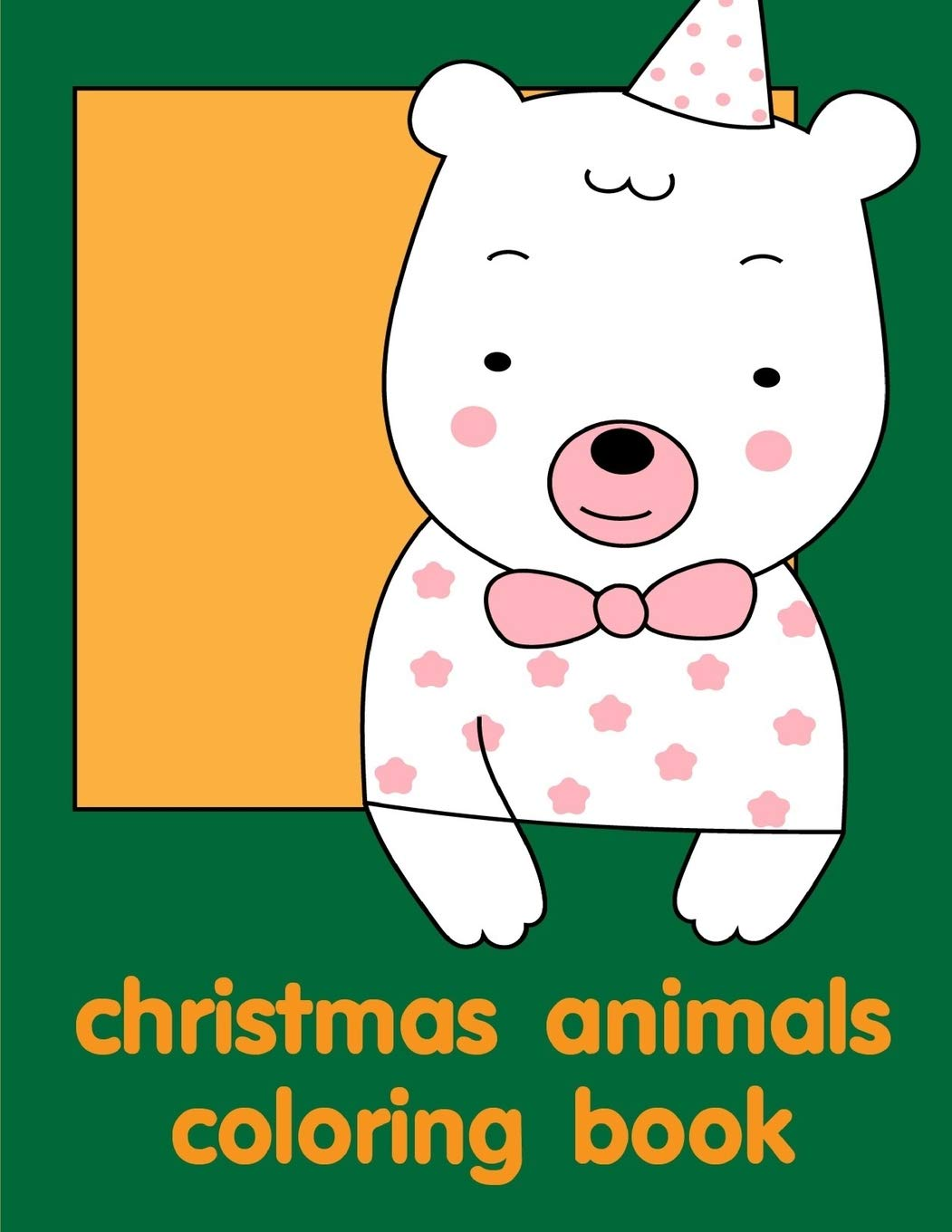 Buy Christmas Animals Coloring Book Adorable Animal Designs Funny Coloring Pages For Kids Children 13 Education Kids Book Online At Low Prices In India Christmas Animals Coloring Book Adorable Animal Designs