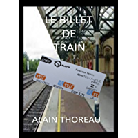 Le billet de train (French Edition)