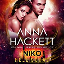 Niko: Scifi Alien Invasion Romance: Hell Squad, Book 9 Audiobook by Anna Hackett Narrated by Jeffrey Kafer, Samantha Cook