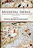 Medieval Iberia: Readings from Christian, Muslim, and Jewish Sources (The Middle Ages Series)