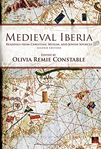 medieval-iberia-readings-from-christian-muslim-and-jewish-sources-the-middle-ages-series