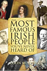 The Most Famous Irish People You've Never Heard Of Paperback