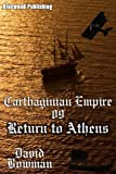 Carthaginian Empire 09 - Return to Athens