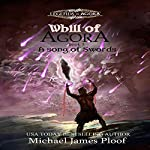 A Song of Swords: Whill of Agora, Book 3 | Michael James Ploof