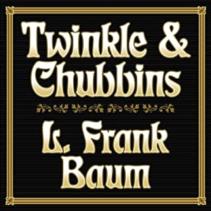 Twinkle and Chubbins Audiobook