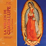 La Virgen de Guadalupe 2018 12 x 12 Inch Monthly Square Wall Calendar with Foil Stamped Cover, Virgin of Guadalupe Mexico City (Multilingual English and Spanish Edition) (French and English Edition)
