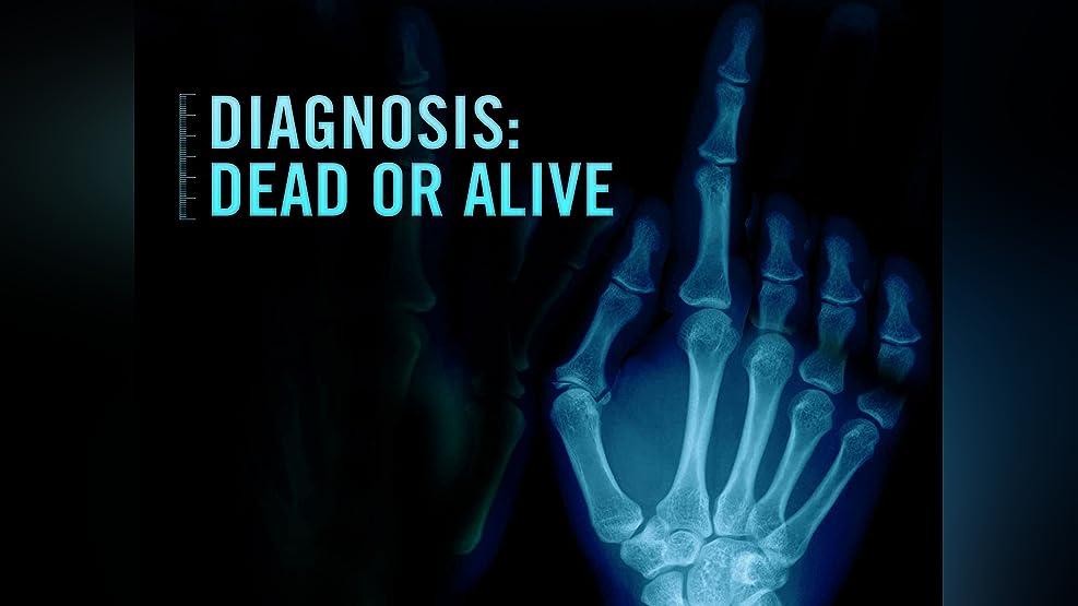 Diagnosis: Dead or Alive - Season 1