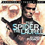 The Spider in the Laurel | Michael Pogach