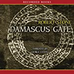 Damascus Gate  | Robert Stone