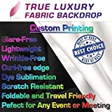 True Luxury Fabric Banner 8x10 ft , 8'x10' Trade Show Banner, Step & Repeat Logo Wall, or Event Backdrop Custom Printing Service