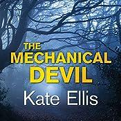 The Mechanical Devil: Wesley Patterson, Book 22 | Kate Ellis