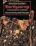 Earthworms, Patricia Lauber, 0805048979