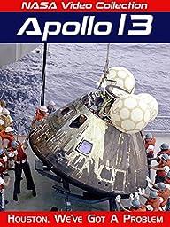 NASA Video Collection: Apollo 13 - Houston, We\'ve Got a Problem
