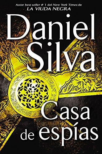 Casa de espias (Spanish Edition) [Daniel Silva] (Tapa Blanda)