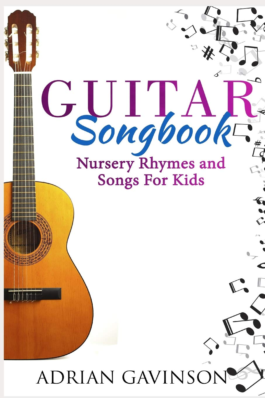 Amazon com: Guitar Songbook: Nursery Rhymes and Songs For