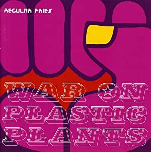 War on Plastic Plants