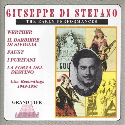 The Early Performances: Live Recordings of Scenes & Arias from 1949-1956 by Grand Tier
