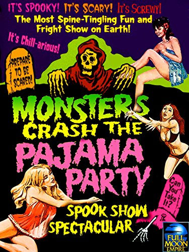 Monsters Crash the Pajama Party by