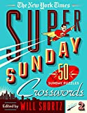 new york times sunday crossword - The New York Times Super Sunday Crosswords Volume 2: 50 Sunday Puzzles