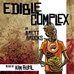 Edible Complex | Brett Brooks