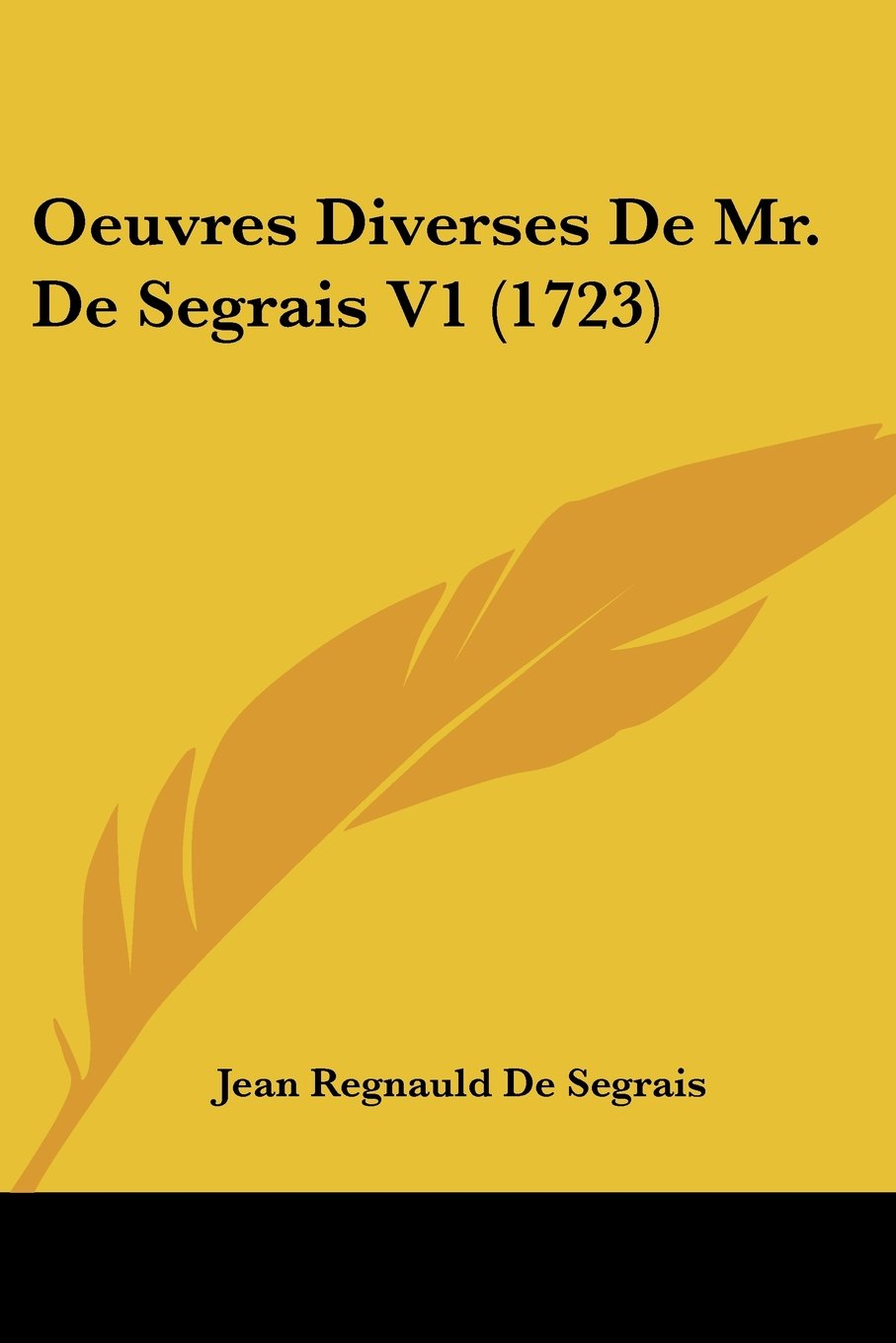 Download Oeuvres Diverses De Mr. De Segrais V1 (1723) (French Edition) PDF