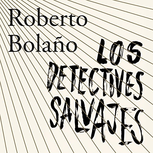 Los detectives salvajes [The Demented Detectives]