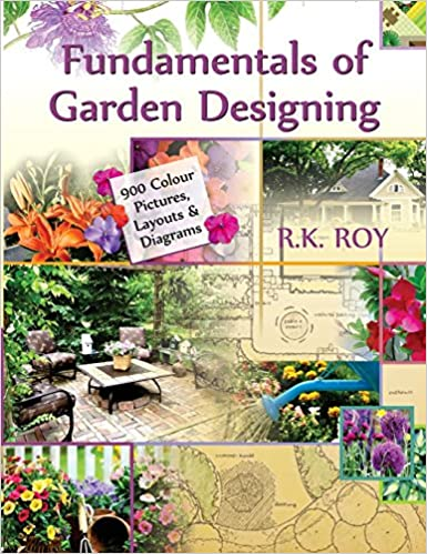 Fundamentals of garden designing 900 colour pictures layouts and fundamentals of garden designing 900 colour pictures layouts and diagrams ccuart Images