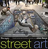 Street Art: Dreidimensionale Kreidekunstwerke von Julian Beever