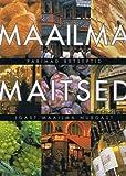 Maailma Maitsed: Parimad Retseptid Igast Maailma Nurgast (Estonian Language Edition)