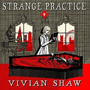 Strange Practice Audiobook