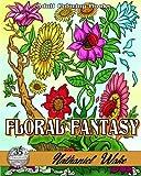 Floral Fantasy: 35 Flower Adult Coloring Book Illustrations