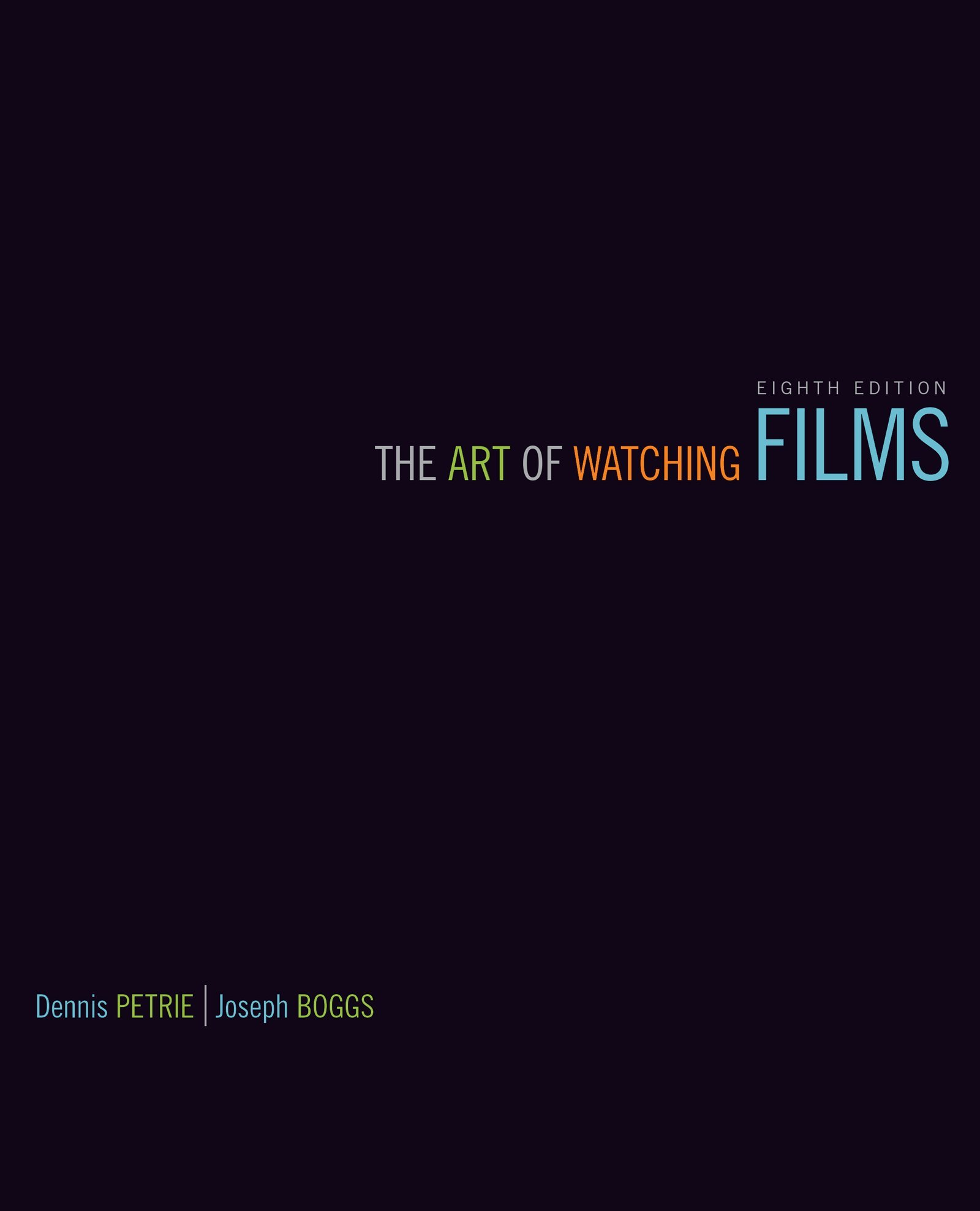 The Art of Watching Films by McGraw-Hill Education